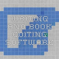 Writing and Book Editing Software