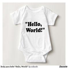 """Body para bebé """"Hello, World!"""""""