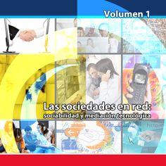 """""""Las sociedades en red: sociabilidad y mediación tecnológica"""" es la nueva publicación en la que investigadores internacionales presentan sus ideas sobre la forma en que los ciudadanos digitales nos comunicamos con y a través de la tecnología.  Resultado de una alianza entre el Observatorio de Educación del Caribe Colombiano de la Universidad del Norte (OECC) y Colombia Digital, esta publicación refleja el potencial del trabajo colaborativo que propone la Web 2.0."""