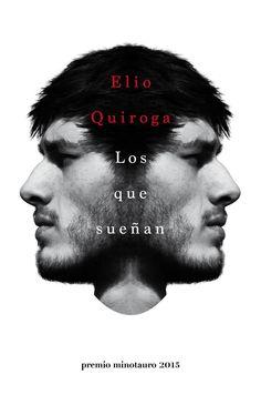 #llibreteretrecomana l'original història guanyadora del #PremioMinotauro 2015, @ElioQuiroga @Planetadelibros