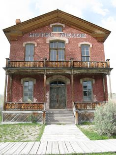 Abandoned Hotel Meade in Ghost Town of Bannack, MT.