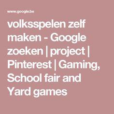 volksspelen zelf maken - Google zoeken | project | Pinterest | Gaming, School fair and Yard games