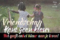 Vriendschap kent geen kleur..