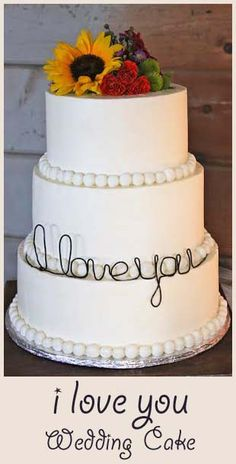 I Love You Wedding Cake- tips for simple and elegant decorating