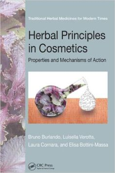 Herbal Principles in Cosmetics: Properties and Mechanisms of Action (Traditional Herbal Medicines for Modern Times): 9781439812136: Medicine & Health Science Books @ Amazon.com