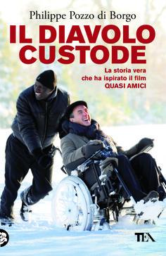 """È disponibile in tascabile il libro che ha ispirato il film """"Quasi amici"""" (dal 5/12/2013 - http://www.tealibri.it/generi/narrativa_generale/il_diavolo_custode_9788850233175.php)"""
