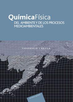 QUÍMICA FÍSICA DEL AMBIENTE Y DE LOS PROCESOS MEDIOAMBIENTALES Autores: Juan E. Figueruelo Alejano y Martin Marino Dávila  Editorial: Reverté Edición: 1 ISBN: 9788429179033 ISBN ebook: 9788429193114 Páginas: 620 Área: Arquitectura e Ingeniería Sección: Ingeniería Ambiental  http://www.ingebook.com/ib/NPcd/IB_BooksVis?cod_primaria=1000187&codigo_libro=1488