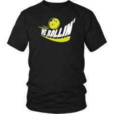 Bowling Shirt - We Rollin' Bowling Quotes, Bowling T Shirts, Custom Made, Unisex, Mens Tops, Products, Gadget