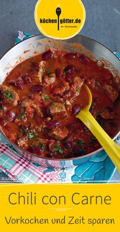 Dieses Rezept für Chili con Carne lässt sich auch super vorkochen und portionsweise einfrieren.