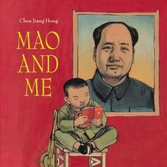 A Totally Different Yet Still Similar Childhood (Picture Book Feature: Mao and Me) - CarryUsOff Books