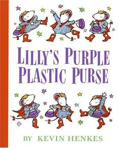 Lily's Purple Plastic Purse by Kevin Henkes. Lily, who we first meet in Chester's Way, gets her own book. For my boys, it was relevant in that they have had boisterous outgoing kids like Lily enter their lives and at first these kinds of kids can seem quite puzzling.
