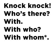 And a knock-knock joke to end all knock-knock jokes. This might be my favorite joke of all time.