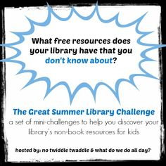 The Great Summer Library Challenge: Resources from @NoTwiddleTwaddle