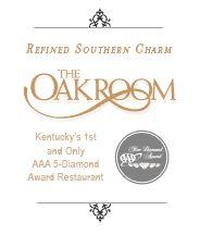 The Oakroom: Kentucky�s 1st and Only AAA 5-Diamond Award Restaurant  The Seelbach Louisville