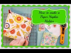 How to Make a Paper Napkin Holder