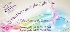 Tickets für Somewhere over the Rainbow - A Tribute Show to the Broadway in Wien am und Oktober Price Tickets, Somewhere Over, Over The Rainbow, Broadway, Events