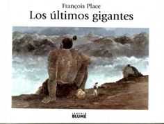Last Giants: Francois Place, Jean Lagarrigue, William Rodarmor The Last Giant, Humor Grafico, True Stories, Childrens Books, Illustration, My Books, This Book, Reading, Places