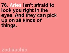 And I love being an Aries girl