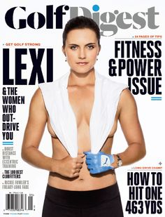 Cover Shoot: Lexi Thompson, Michelle Wie, Stacy Lewis, And Cheyenne Woods In Our Fitness Issue : Golf Digest Golf Digest Cover, Lexi Thompson, Rickie Fowler, Golf Magazine, Michelle Wie, Golf Instruction, Golf Exercises, Golf Player, Perfect Golf