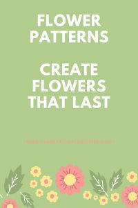 Have a browse of the best flower patterns.  Create flowers of your own that match your decor colours and last forever The post 9 Best Flower Patterns – flowers that will last forever appeared first on Clairey at Fairy Crafters.