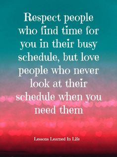 Lessons Learned in Life | People who find time for you