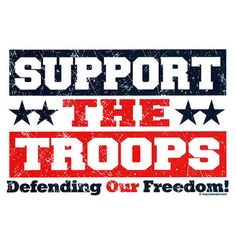 """Show support for the members of our Armed Services by encouraging others to """"Support The Troops Defending Our Freedom"""". Surely appreciated by our Veterans. Military Signs, Army Family, Gymnastics Team, Marine Mom, Army Mom, Support Our Troops, Military Personnel, American Soldiers, American Pride"""