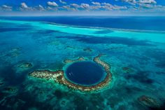 Belize - The Great Blue Hole For all sorts of dinvings, sky diving, scuba diving...