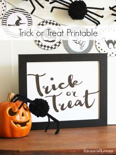 Add this trick or treat free printable to your Halloween display for added fun.