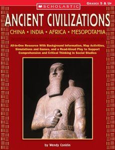 Ancient Civilizations: China * India * Africa * Mesopotamia: All-in-One Resource With Background Information, Map Activities, Simulations and Games, . | Free eBooks Download - EBOOKEE!