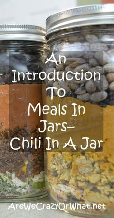 Introduction To Meals In Jars – Chili In A Jar How to make meals in jars from homemade ingredients.How to make meals in jars from homemade ingredients. Pot Mason, Mason Jar Meals, Mason Jar Gifts, Meals In A Jar, Canning Jars, Canning Recipes, Mason Jars, Jar Recipes, Recipies