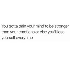 I need to remember this I to often run my life by emotions quotes god 29 Great inspirational Quotes - Real Talk Quotes, Self Love Quotes, Fact Quotes, Mood Quotes, True Quotes, Quotes To Live By, Positive Quotes, Qoutes, My Life Quotes
