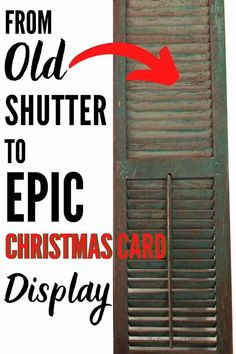 Make an easy DIY Christmas card holder using an upcycled vintage shutter! It only takes about to complete. Christmas Card Display, Christmas Card Holders, Christmas Diy, Merry Christmas, Christmas Decorations, Upcycled Home Decor, Upcycled Vintage, Home Decor Items, Vintage Shutters