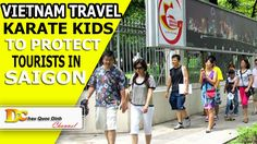 Travel in Vietnam - Karate kids to protect tourist in Saigon