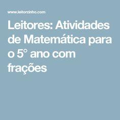 Leitores: Atividades de Matemática para o 5° ano com frações