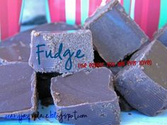 Jasey's Crazy Daisy: Fudge - The Easiest You Will Ever Love {Two Ingredients}