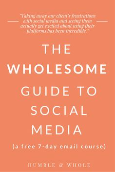 If you are a blogger or creative entrepreneur who's trying to grow your social media platforms authentically and organically, you don't want to miss our free social media email course, The Wholesome Guide to Social Media.  We'll be teaching how to create a solid social media strategy that results in a larger following, increased blog traffic, and increased bookings and sales.  Sign up for this free, 7-day email course today!