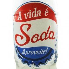 Garrafa 1 Litro A Vida é Soda