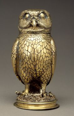 Owl Cup Jakob Fröhlich (Germany, Nuremberg, Bernstadt, active 16th century) Germany, Nuremberg, circa 1560 Furnishings; Serviceware Silver gilt Height: 6 7/8 in. (17.46 cm) Gift of Varya and Hans Cohn (AC1992.152.106) Decorative Arts and Design