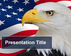 Declaration of US Independence PowerPoint Template Powerpoint Template Free, Business Powerpoint Templates, Us Independence Day, Flag Background, Bald Eagle, Memorial Day, Digital Scrapbooking, Presentation, Education