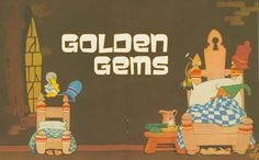 Golden Gems - A collection of little golden books and other vintage & modern illustrations meant to inspire and delight.