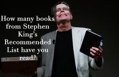 Are You As Well Read As Stephen King? A good reading list to pull from the next time I'm at the book store