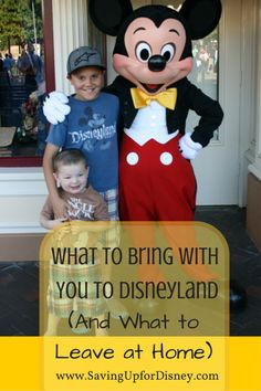 What to Bring to Disneyland (And What to Leave at Home). At guide to the top 20 must-haves for a day at Disneyland.