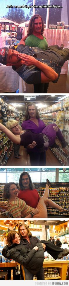 Just a normal day at the market for fabio