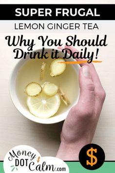 Super Frugal Lemon Ginger Tea (Why You Should Drin - Detox Plan Ideen Benefits Of Drinking Ginger, Lemon Ginger Tea Benefits, Ginger Lemon Tea, Health Benefits Of Ginger, Water Benefits, Tea For Bloating, Tea For Colds, Detox Plan, Ginger Tea For Cold