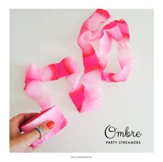 DIY Ombre Streamers. Directions: 1. accidentally get roll of streamers (crepe paper) wet. 2. Let Dry.