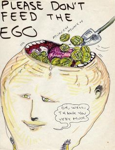 Please don't feed the ego,Another fantastic drawing by Daniel Johnston Sketch Book, Drawings, Graphic Illustration, Sketch Inspiration, Sign Poster, Art Inspiration, Illustration Wall Art, Outsider Art, Aesthetic Art