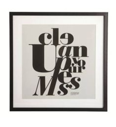 Picture - 'Clean up your mess' in the group Living / Signs / Prints / Posters at Reforma Sthlm (14014-Black-HD-M)