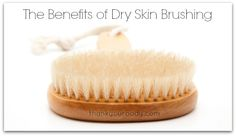 Benefits of Dry Skin Brushing Dry brushing is a process of brushing skin with a natural brush to stimulate lymph flow, improve circulation, exfoliate skin and more. Super Healthy Recipes, Healthy Foods To Eat, Healthy Tips, Healthy Skin, Vida Natural, Belleza Natural, Dry Brushing Skin, Dry Skin, Alternative Health