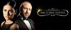 """Novelas turkas """"Mil e uma noites"""""""