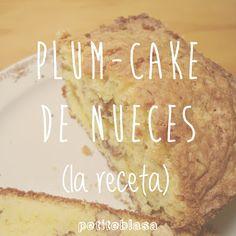 Plum-cake de nueces, ¡ñam!